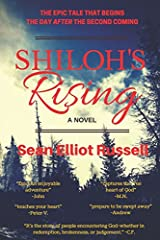 Shiloh's Rising: The Day After the Second Coming Paperback