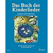 Das Buch der Kinderlieder: 235 Old and New Songs (German) - for Voice and Piano (Schott)