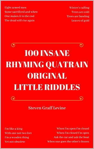 100 Insane Rhyming Quatrain Original Little Riddles