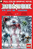 Bionicle #3: City of Legends (Bionicle Graphic Novels)