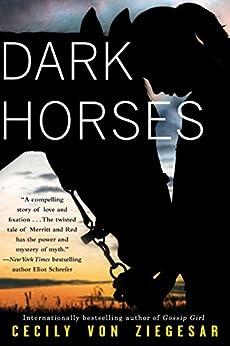 Dark Horses by [von Ziegesar, Cecily]
