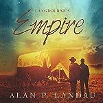 Langbourne's Empire: The Langbourne Series | Alan P. Landau