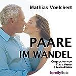 Paare im Wandel: Was Paare weiter trägt - Gedanken zu Werten | Mathias Voelchert