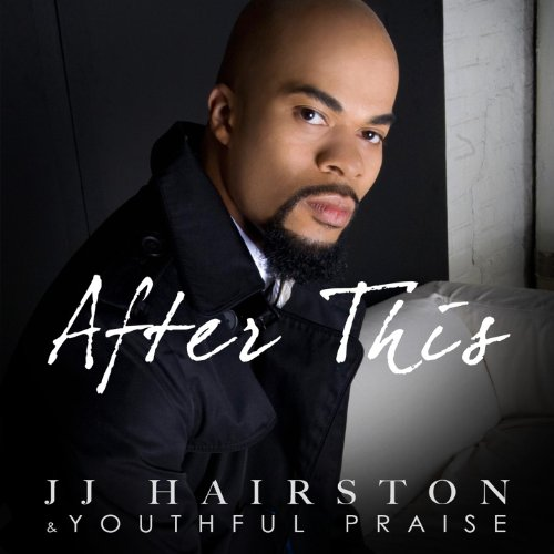 After This (Feat. J.J. Hairston)