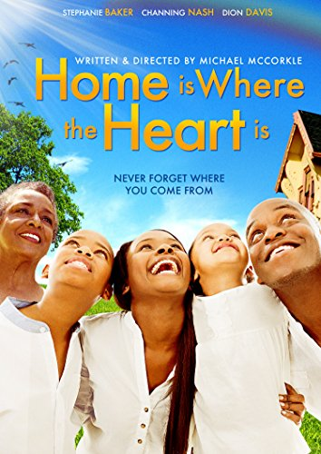 Home Is Where The Heart Is -