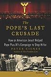 The Pope's Last Crusade, Peter Eisner, 006222297X