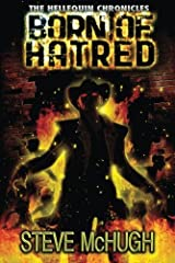 Born of Hatred (The Hellequin Chronicles Book 2) Kindle Edition