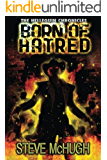 Born of Hatred (The Hellequin Chronicles Book 2) (English Edition)
