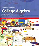 Investigating College Algebra with Technology, Burgis, Kathy, 0470412496