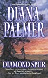 Diamond Spur by Diana Palmer front cover