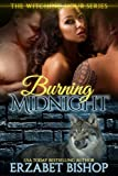 Burning Midnight (The Witching Hour Book 1)
