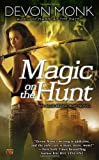 Magic on the Hunt, Devon Monk, 0451463919