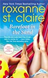 Barefoot in the Sand, Roxanne St. Claire, 1455508217