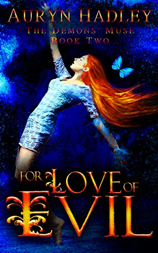 For Love of Evil: A Reverse Harem Paranormal Romance (The Demons