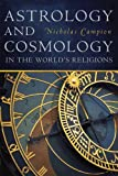 Astrology and Cosmology in the World's Religions, Nicholas Campion, 0814717144