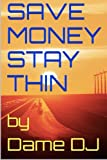 save money stay thin