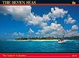 The Seven Seas Calendar 2018: The Sailor s Calendar