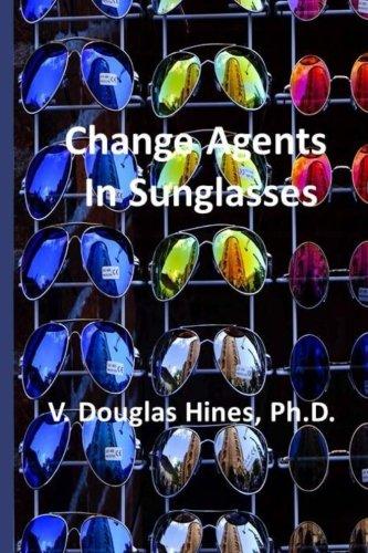 Change Agents in Sunglasses - Glasses Vari