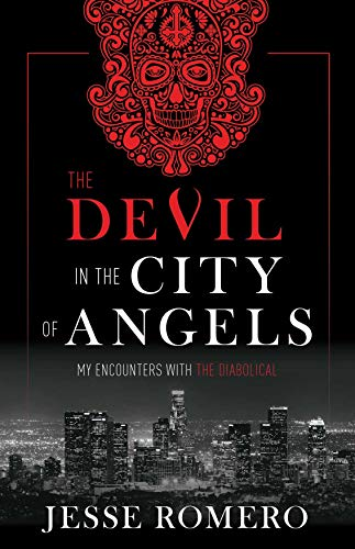The Devil in the City of Angels: My Encounters With the Diabolical -
