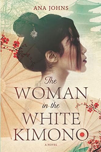 The Woman in the White Kimono: A Novel