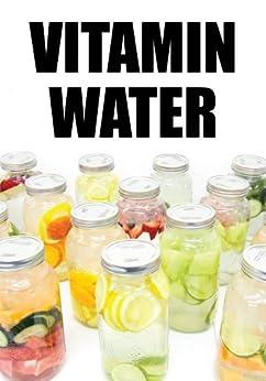 Vitamin Water by [Ricafranca, Arnel]