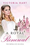 ROYAL ROMANCE: A Royal Renewal (The Royals of Heledia Book 3)