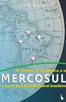 Amazon.com: O direito comunitário e o MERCOSUL (Portuguese