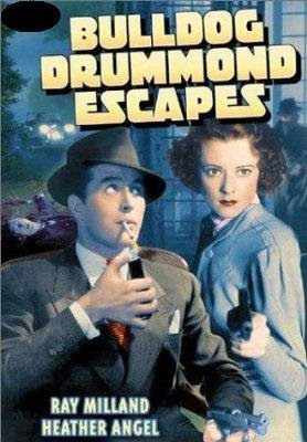 Bulldog Drummond Escapes ()