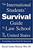 The International Students' Survival Guide to Law School in the United States, Rachel Gader-Shafran, 0595278361
