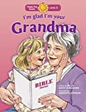 img - for I'm Glad I'm Your Grandma (Happy Day) book / textbook / text book