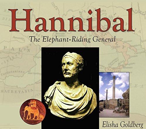 Hannibal: The Elephant-Riding commander (History Leaders)