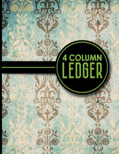 "4 Column Ledger: Account Book, Accounting Journal Entry Book, Bookkeeping Ledger For Small Business, Vintage/Aged Cover, 8.5"" x 11"", 100 pages (Volume 11)"