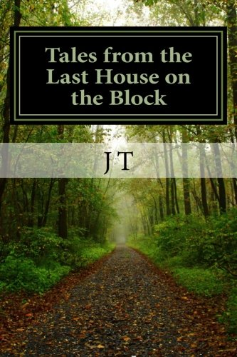 Tales from the Last House on the Block: As Jim Sees It (Volume 1) pdf epub
