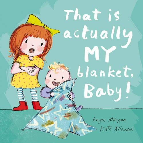 Download That Is Actually MY Blanket, Baby! ebook
