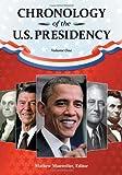Chronology of the U. S. Presidency, , 1598846450