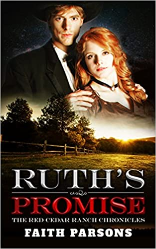 Mail Order Bride: Ruth's Promise: A Mail-Order Brides of Resurrection Story - Clean Historical Western Romance (The Red Cedar Ranch Chronicles Book 1)