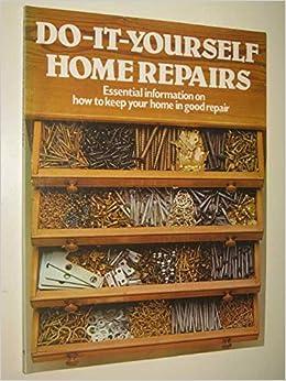 Do it yourself home repairs anon 9780856857584 amazon books solutioingenieria Images
