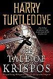 The Tale of Krispos: Krispos Rising  Krispos of Videssos  Krispos the Emperor (The Tale of Krispos of Videssos)