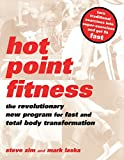 img - for Hot Point Fitness: The Revolutionary New Program For Fast And Total Body Transformation book / textbook / text book