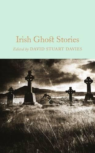 Irish Ghost Stories (Macmillan Collector's (Irish Ghost Stories For Halloween)