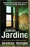 Inhuman Remains, Quintin Jardine, 075534023X