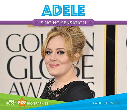 Adele: Singing Sensation (Big Buddy Pop Biographies)