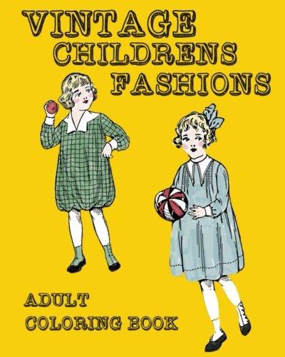 Vintage children fashions Adult Coloring book