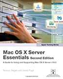 Mac OS X Server Essentials, Schoun Regan and David Pugh, 0321496604