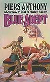 Blue Adept (The Apprentice Adept, Book 2)