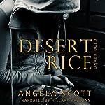 Desert Rice (The Desert) | Angela Scott