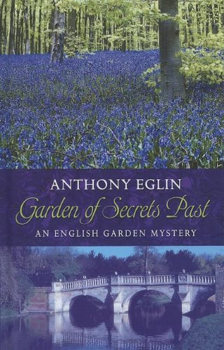 Download Garden of Secrets Past (Thorndike Press Large Print Mystery: English Garden Mystery) pdf epub