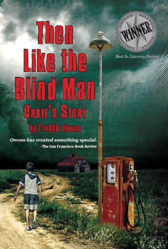 Book: Then Like The Blind Man - Orbie's Story by Freddie Owens