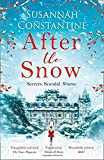 After the Snow: The heartwarming story to curl up with in 2019, full of secrets and scandals!