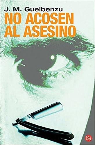 Libros google descargador NO ACOSEN AL ASESINO   FG (FORMATO GRANDE) ePub 8466369422